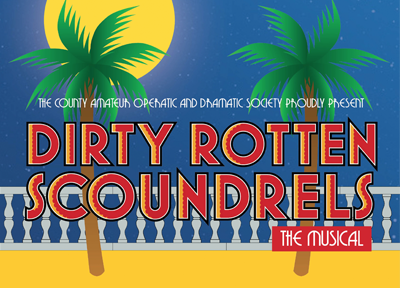 Tall Lime Limited, Dirty Rotten Scoundrels marketing design for the performing arts sector.